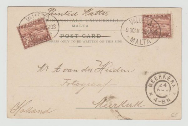 MALTA POSTCARD SENT 'PRINTED MATTER' 1903 WITH 2 x 1/4d TO HOLLAND